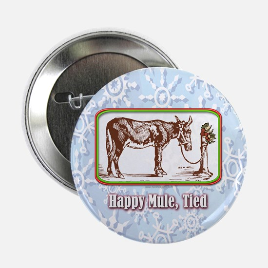 "Happy Mule, Tied... 2.25"" Button"