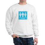 I only fuck girls who Sweatshirt