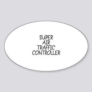 SUPER AIR TRAFFIC CONTROLLER Oval Sticker