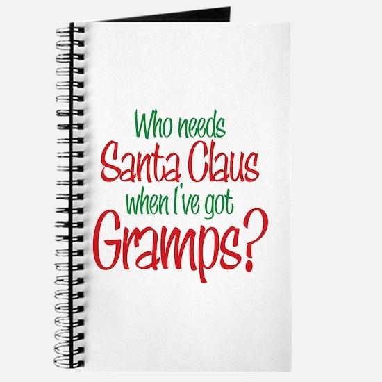 Who Needs Santa I've Got Gramps Journal