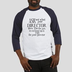 Ask Not Director Baseball Jersey