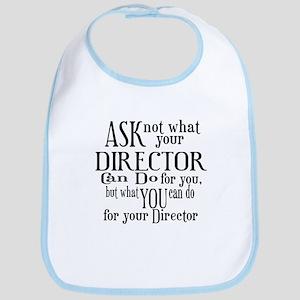 Ask Not Director Bib