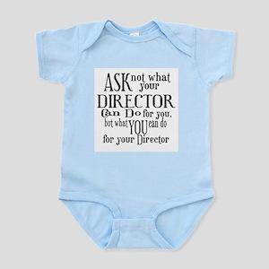 Ask Not Director Infant Bodysuit
