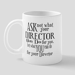 Ask Not Director Mug