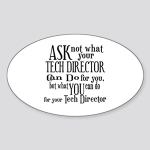 Ask Not Tech Director Oval Sticker