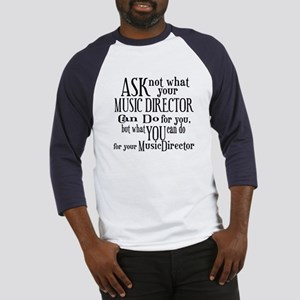 Ask Not Music Director Baseball Jersey