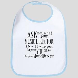 Ask Not Music Director Bib