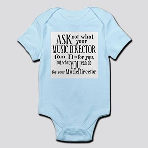 Ask Not Music Director Infant Bodysuit