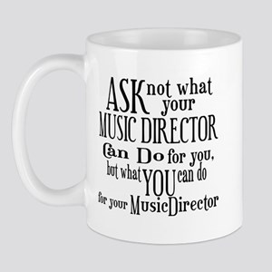 Ask Not Music Director Mug
