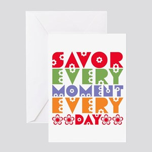 SAVOR EVERY MOMENT Blank Greeting Card