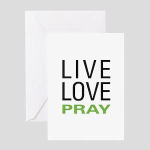 Live Love Pray Greeting Card