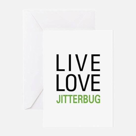 Live Love Jitterbug Greeting Card