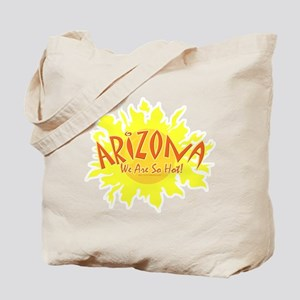 So Hot Arizona Tote Bag