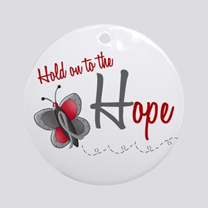 Hold On To Hope 1 Butterfly 2 GREY Ornament (Round