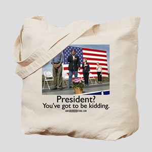 You've got to be kidding. Tote Bag