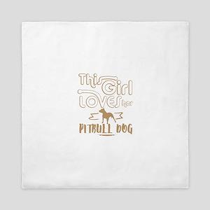 This girl loves her Pittbull Dogs Queen Duvet