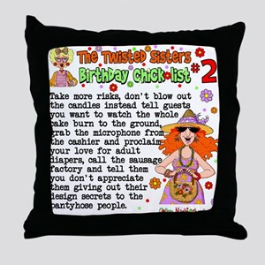 Twisted Sister Chicklist #2 Throw Pillow