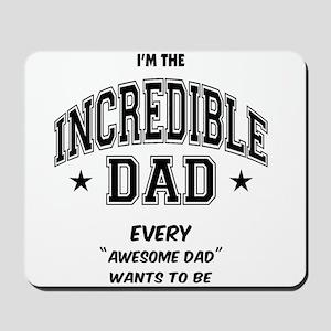 Incredible Dad Mousepad