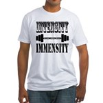 Bodybuilding Intensity Builds Immen Fitted T-Shirt