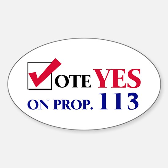 Vote YES on Prop 113 Oval Decal