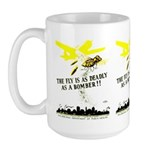 The Fly is as Deadly Large Mug