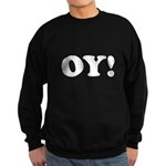 Oy! Sweatshirt (dark)