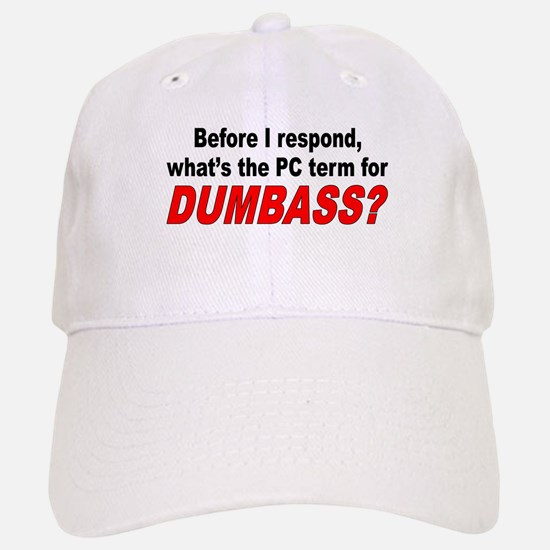 Dumbass Baseball Baseball Cap