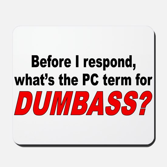 Dumbass Mousepad