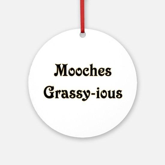 Mooches Grassy-ious Ornament (Round)