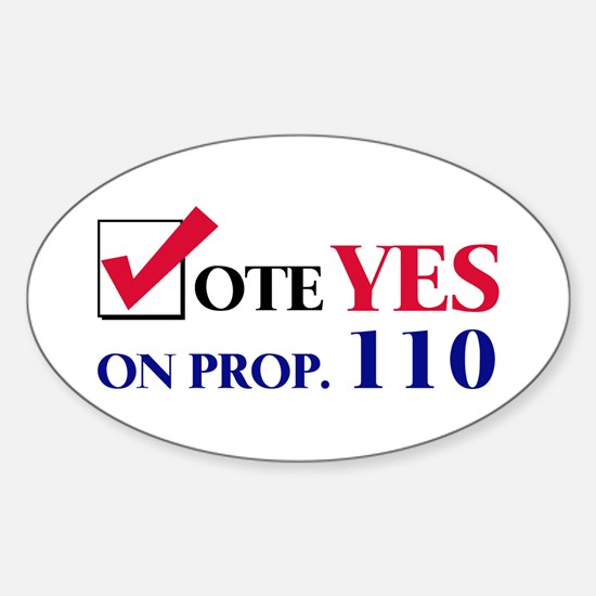 Vote YES on Prop 110 Oval Decal