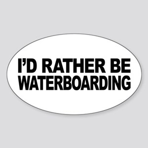 I'd Rather Be Waterboarding Oval Sticker