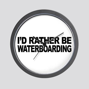 I'd Rather Be Waterboarding Wall Clock