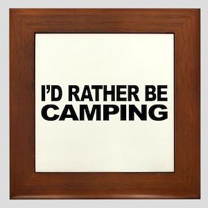 I'd Rather Be Camping Framed Tile