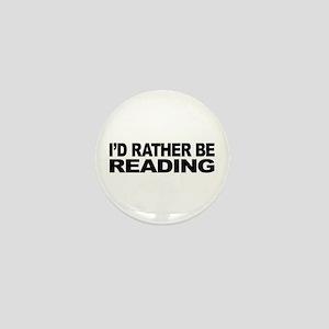 I'd Rather Be Reading Mini Button
