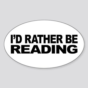 I'd Rather Be Reading Oval Sticker