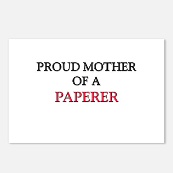Proud Mother Of A PAPERER Postcards (Package of 8)