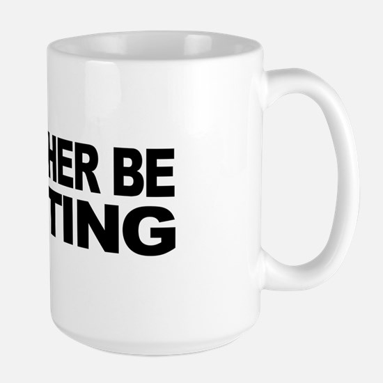 I'd Rather Be Hunting Large Mug