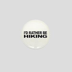I'd Rather Be Hiking Mini Button