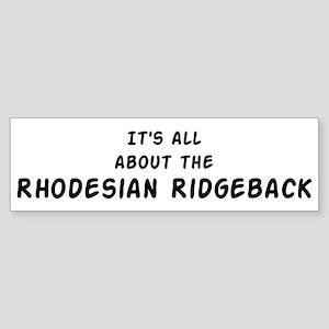 about the Rhodesian Ridgeback Bumper Sticker
