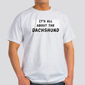 about the Dachshund Light T-Shirt