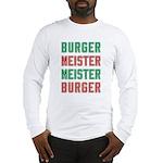 Burger Meister Meister Burger Long Sleeve T-Shirt