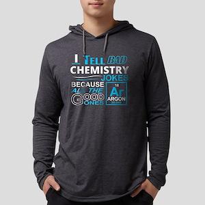 I Tell Bad Chemistry Jokes Bec Long Sleeve T-Shirt