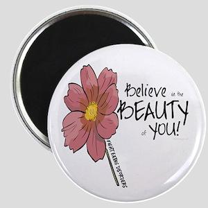 Believe in the Beauty Magnet
