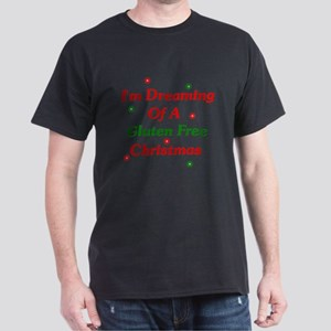 Dreaming Of A Gluten Free Christmas Dark T-Shirt