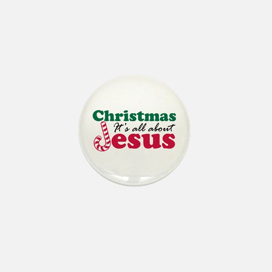 Christmas about Jesus Mini Button (10 pack)