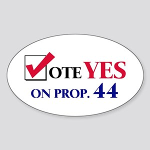 Vote YES on Prop 44 Oval Sticker