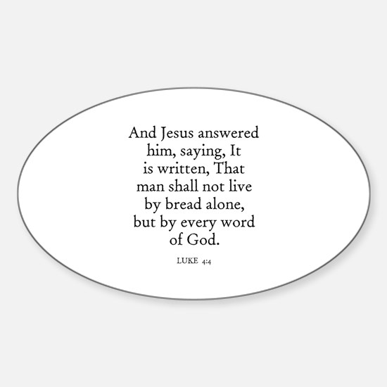 LUKE 4:4 Oval Decal