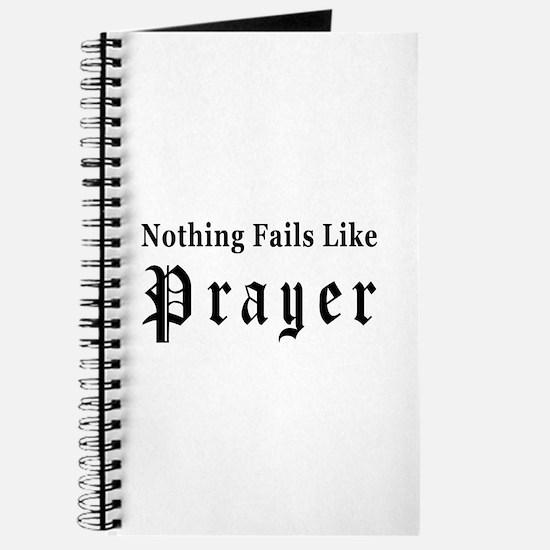 Nothing Fails Like Prayer Journal