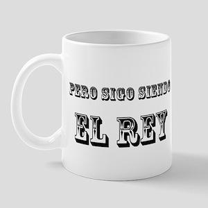 Pero Sigo Siendo El Rey Black Text 4 copy Mugs