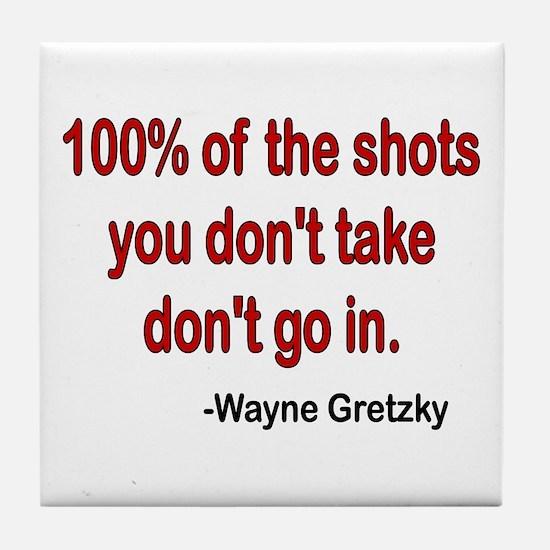 Wayne Gretzky quote Tile Coaster
